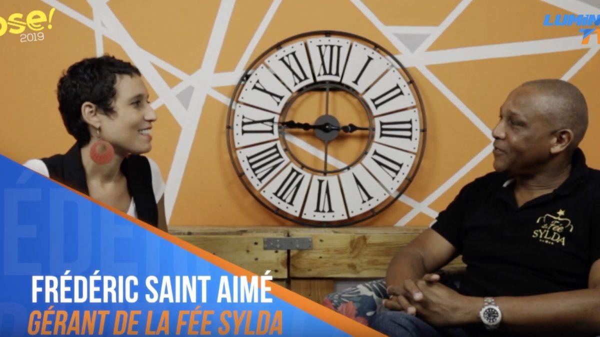 [Vidéo] Frédéric Saint-Aimé : gérant de La Fée Sylda